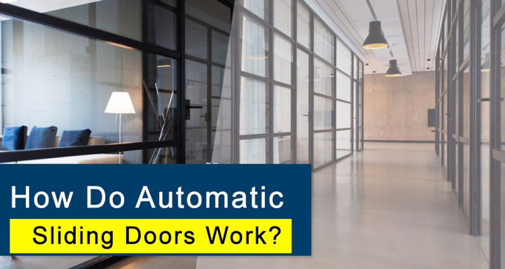 How-Do-Automatic-Sliding-Glass-Doors-Work-750x400.jpg